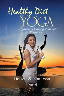 Vanessa Darel Denzil Darel, - Yoga: Healthy Diet & How To Eat Healthy [eKönyv: epub, mobi]