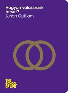 Susan Quilliam - Hogyan válasszunk társat? [eKönyv: epub, mobi]