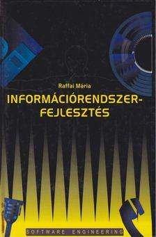 Raffai Mária - Információrendszer-fejlesztés [antikvár]