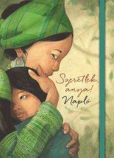 Quentin Gréban - Szeretlek, anya! - napló
