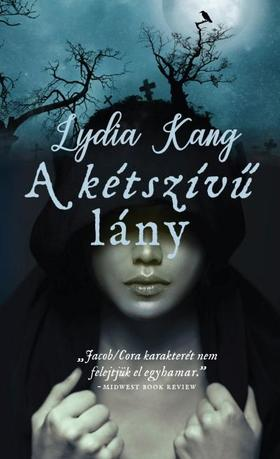 Lydia Kang - A kétszívű lány