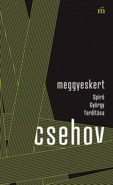 Anton Pavlovics Csehov - Meggyeskert - Spiró György fordítása [eKönyv: epub, mobi]