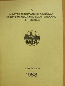 Dr. Balogh István - A Magyar Tudományos Akadémia Veszprémi Akadémiai Bizottságának értesítője 1988 [antikvár]