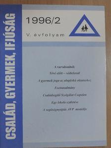 Baranyi Péter - Család, gyermek, ifjúság 1996/2. [antikvár]