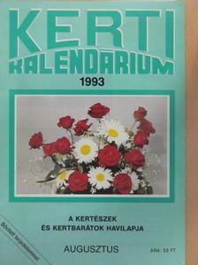 Dr. Szent-Miklóssy Ferenc - Kerti Kalendárium 1993. augusztus [antikvár]