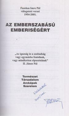 Fazekas Imre Pál - Az emberszabású emberiségért (dedikált) [antikvár]