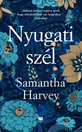 Samantha Harvey - Nyugati szél [eKönyv: epub, mobi]