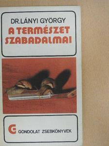 Dr. Lányi György - A természet szabadalmai [antikvár]