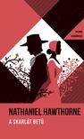 Nathaniel Hawthorne - A skarlát betű - Helikon Zsebkönyvek 31.