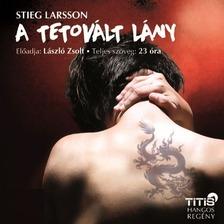 Stieg Larsson - A tetovált lány [eHangoskönyv]