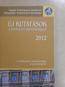 Altorjay Tamás - Új kutatások a neveléstudományokban 2012 [antikvár]