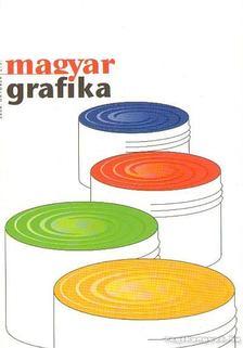 Faludi Viktória (főszerk) - Magyar Grafika 2006. október L/5. [antikvár]