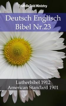TruthBeTold Ministry, Joern Andre Halseth, Martin Luther - Deutsch Englisch Bibel Nr.23 [eKönyv: epub, mobi]
