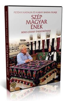 SZÉP MAGYAR ÉNEK (DVD) - BÉRES JÓZSEF ÉNEKESKÖNYVE