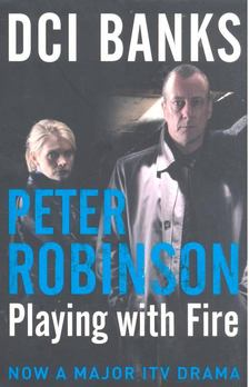 Peter Robinson - Playing with Fire [antikvár]