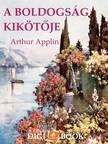 Applin Arthur - A boldogság kikötője [eKönyv: epub, mobi]