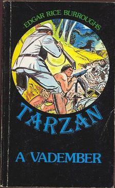 Edgar Rice Burroughs - Tarzan a vadember [antikvár]