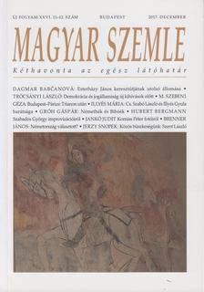 Gróh Gáspár - Magyar Szemle 2017. december [antikvár]