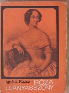 Ignácz Rózsa - Róza leányasszony [antikvár]