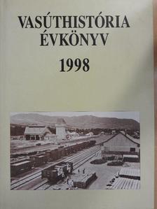 Dr. Bodó László - Vasúthistória évkönyv 1998 [antikvár]