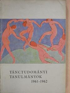 Dienes Gedeon - Tánctudományi tanulmányok 1961-1962 [antikvár]