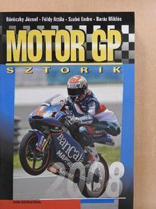Baráz Miklós - Motor GP sztorik 2008 [antikvár]