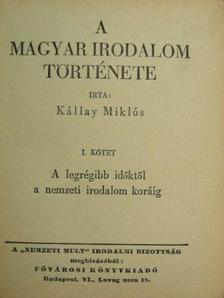 Kállay Miklós - A magyar irodalom története I-III. [antikvár]