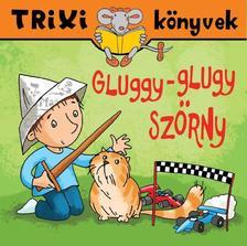 Szőcs Henriette - Gluggy-glugy szörny
