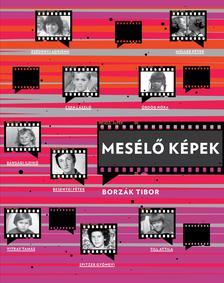 Borzák Tibor - Mesélő képek