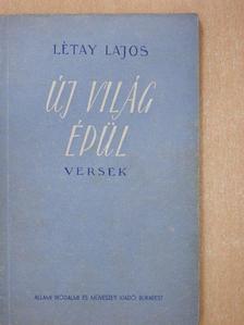 Létay Lajos - Új világ épül (dedikált példány) [antikvár]