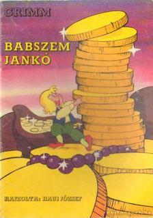 Grimm - Babszem Jankó [antikvár]