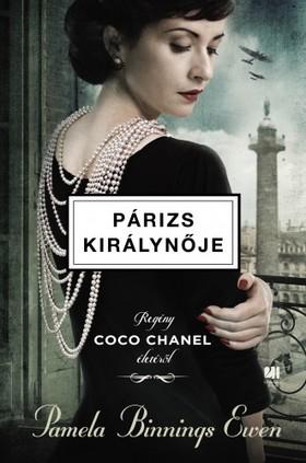 Pamela Binnings Ewen - Párizs királynője - Regény Coco Chanel életéről [eKönyv: epub, mobi]