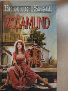 Bertrice Small - Rosamund [antikvár]