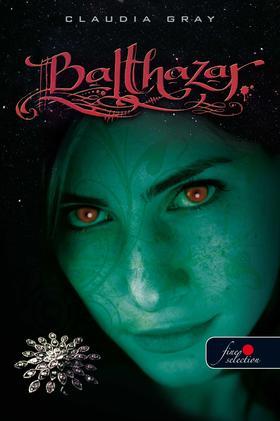 Claudia Gray - Balthazar - PUHA BORÍTÓS