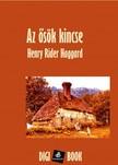 HAGGARD, HENRY RIDER - Az Ősök kincse [eKönyv: epub, mobi]