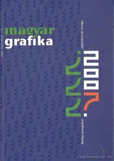 Faludi Viktória (főszerk) - Magyar Grafika 2006. december L/6. [antikvár]