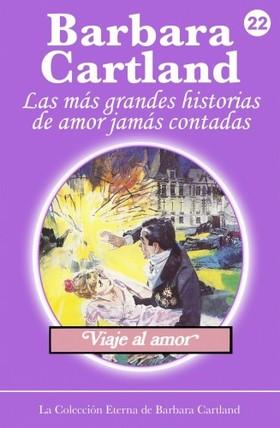 Barbara Cartland - Viaje al Amor [eKönyv: epub, mobi]