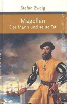 Stefan Zweig - Magellan - Der Mann und seine Tat [antikvár]