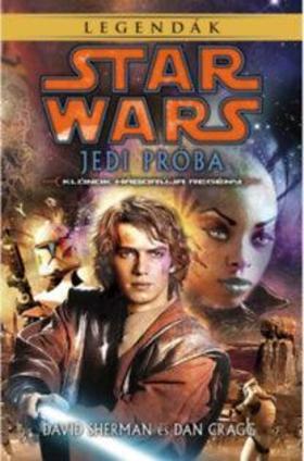 David Shermann, Dan Cragg - Star Wars: Jedi Próba