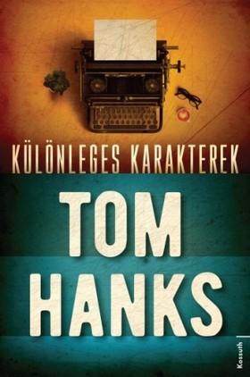 Tom Hanks - Különleges karakterek [eKönyv: epub, mobi]