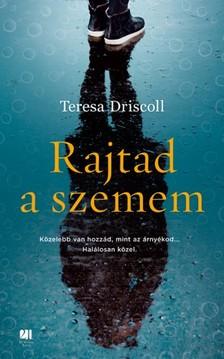 Teresa Driscoll - Rajtad a szemem [eKönyv: epub, mobi]