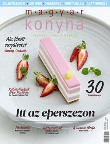 Magyar Konyha - Magyar Konyha - 2019. május (43. évfolyam 5. szám)