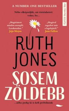 Ruth Jones - Sosem zöldebb [eKönyv: epub, mobi]