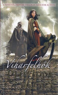 Philippa Gregory - Viharfelhők [antikvár]