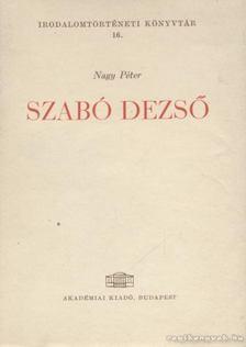NAGY PÉTER - Szabó Dezső [antikvár]
