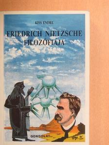 Kiss Endre - Friedrich Nietzsche filozófiája [antikvár]