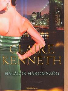 Claire Kenneth - Halálos háromszög [antikvár]