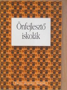 Cseh Györgyi - Önfejlesztő iskolák [antikvár]