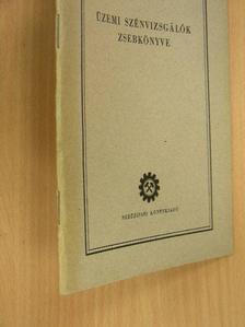 Berényi József - Üzemi szénvizsgálók zsebkönyve [antikvár]