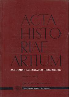 Vayer Lajos - Acta Historiae Artium - Tomus XXVIII 1-2 [antikvár]